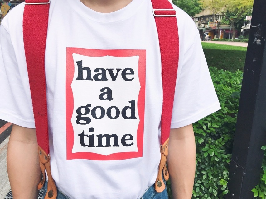HAVE A GOOD TIME 的 T-SHIRT